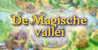 De Magische Vallei