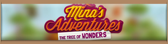 Minas Adventures - The Tree of Wonders