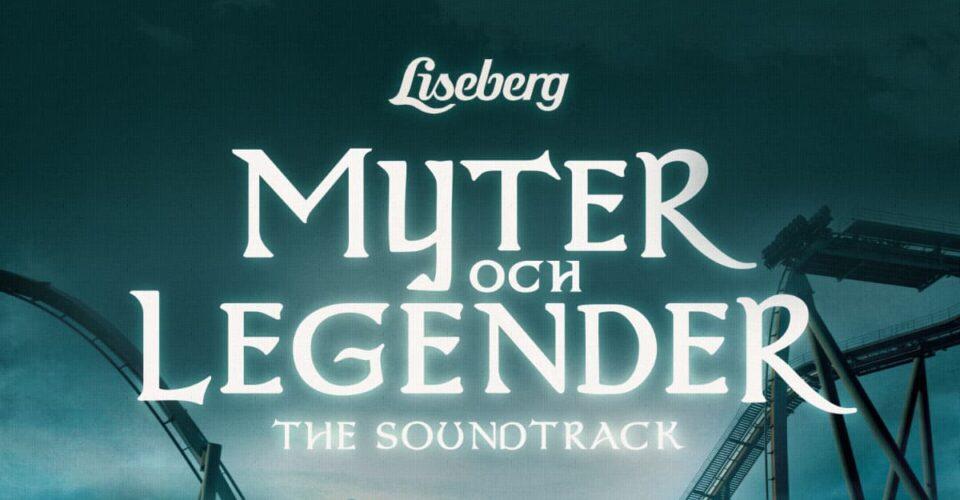 The Myths & Legends are alive! Enjoy our new Liseberg Soundtrack including Va…